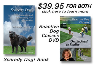 Scaredy Dog and Reactive Dog Classes DVD, $39.95 Save $10